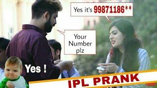 IPL Prank | Picking Up Girls | PRANKS IN INDIA | PRANKS IN 2018