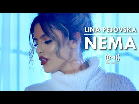 LINA PEJOVSKA - NEMA (Official video 2018)