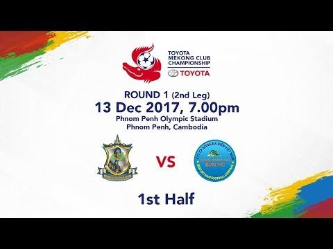 TMCC 2017 Round 1 (2nd Leg) 1st Half - Boeung Ket FC vs Sanna Khanh Hoa BVN FC