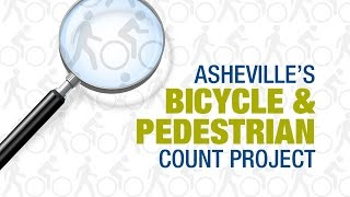 Asheville's Bicycle and Pedestrian Count Project