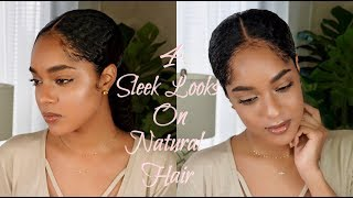 HOW TO- 4 SLEEK HAIRSTYLES FOR THICK NATURAL HAIR