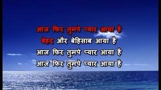 Aaj Phir Tumpe Pyar Aaya Hai Karaoke With Female Vocal