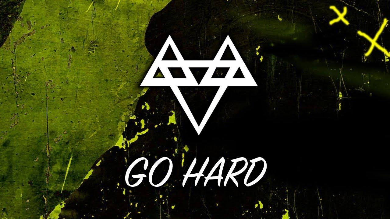 NEFFEX - Go Hard [Copyright Free]