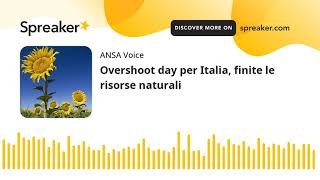 Overshoot day per Italia, finite le risorse naturali