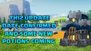 All New Upcoming Update!!TH12 and new potions-CLASH OF CLANS
