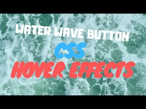CSS Tutorial | Water Wave Button | CSS Hover Effects thumbnail