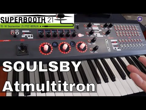 SUPERBOOTH 2021: Soulsby Atmultitron Updates and More