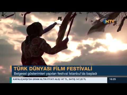 NTV Haber - Türk Dünyası Belgesel Film Festivali İstanbul'da Başladı