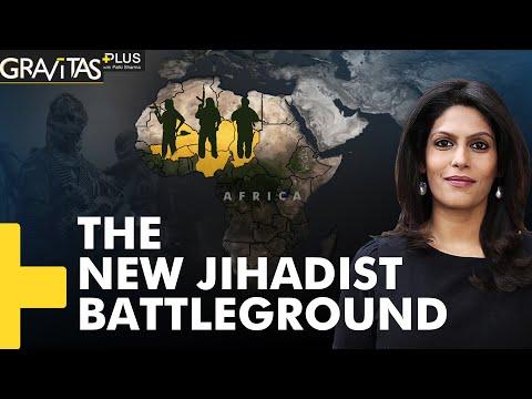 Gravitas Plus: Jihadists on the rise in West Africa