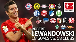 Robert Lewandowski | Best 18 Goals vs. 18 Clubs