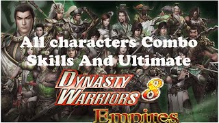 Dynasty Warriors 8 Empires : All characters Combo skills and Ultimate