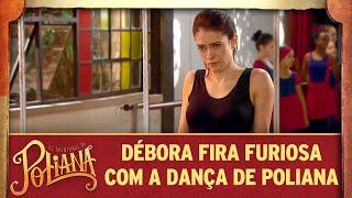 Débora fica furiosa com a dança de Poliana | As Aventuras de Poliana