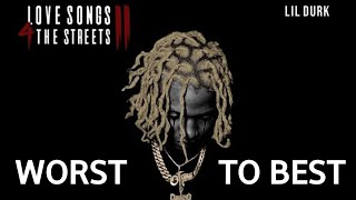 Worst to Best #39Love Songs 4 the Streets 2#39 by Lil Durk