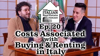 Costs Associated with Buying a Home in Italy and Renting an Apartment