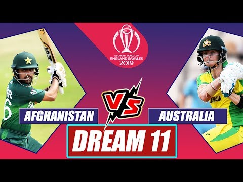 Afghanistan Vs Australia World Cup 2019 Match 4: Playing XI, Dream XI Afghanistan And Australia