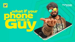 What If... Phone Was A Guy | Boy Formula | Chai Bisket