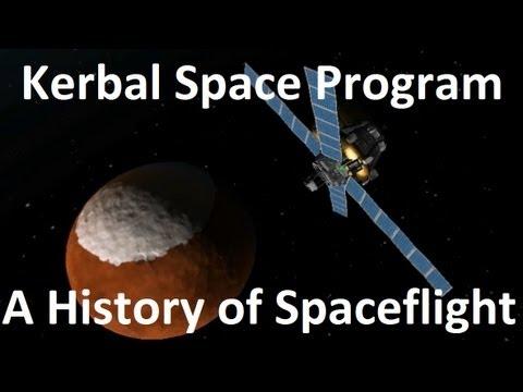 Kerbal Space Program - A History of Robotic Space Flight - Abridged
