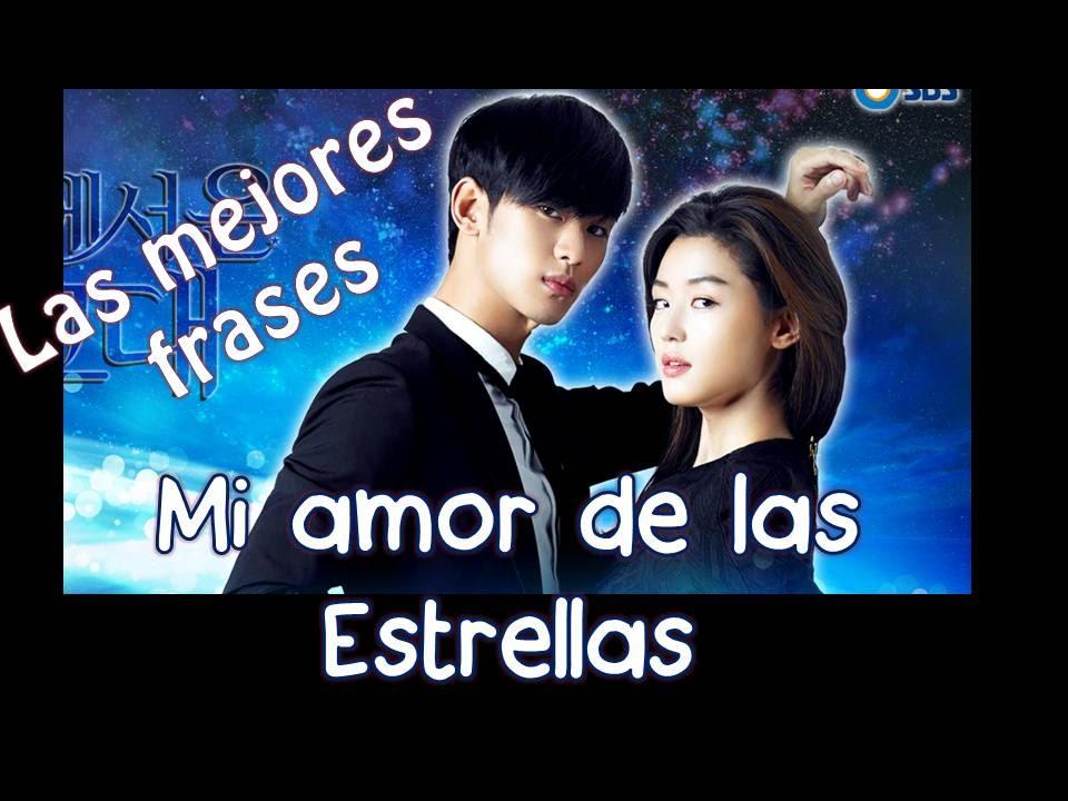 Mi Amor De Las Estrellas Mejores Frases
