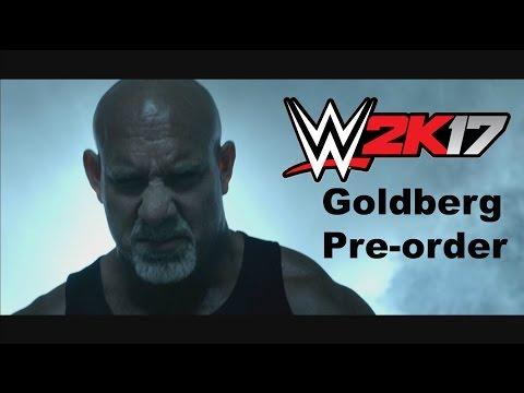 WWE 2K17 Goldberg Pre-order Trailer