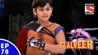 Video Baal Veer - बालवीर - Episode 78 download MP3, 3GP, MP4, WEBM, AVI, FLV November 2017