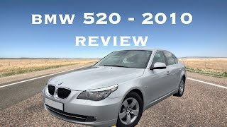 BMW 520 - 2010 Review