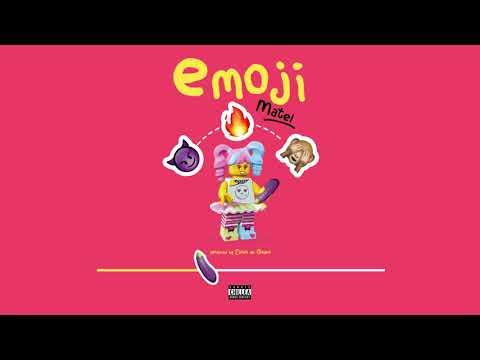 Matel - Emoji (Produced By Exodo de Golden)