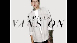 Download T. Mills - Vans On (Remix) MP3 song and Music Video