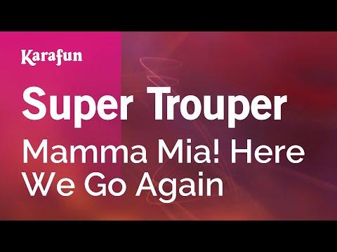 Karaoke Super Trouper - Mamma Mia! Here We Go Again *