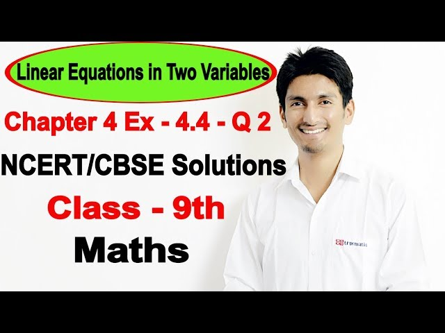 chapter 4 Exercise 4.4 q 2 - Linear Equations in Two Variables class 9 maths ncert solutions