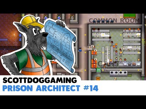 PRISON ARCHITECT - Max Security - Ep 14 ScottDogGaming