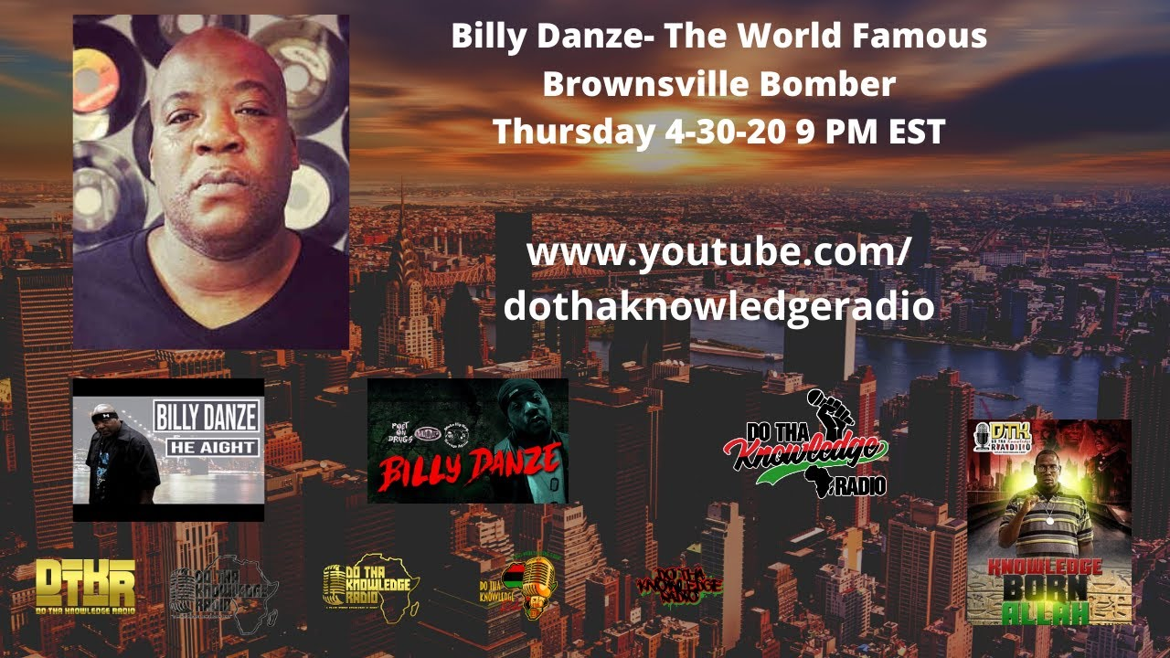 Billy Danze- The World Famous Brownsville Bomber