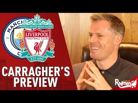 Manchester City v Liverpool | Match Preview with Jamie Carra