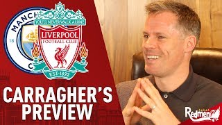 Manchester City v Liverpool | Match Preview with Jamie Carragher