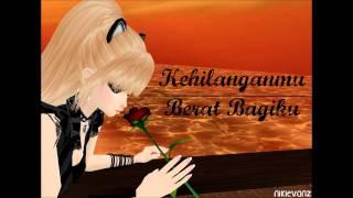 Repeat youtube video Kehilanganmu Berat Bagiku- Kangen band Lirik