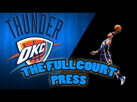 THE FULLCOURT PRESS PODCAST #1 - PART2 PAUL GEORGE to OKLAHOMA CITY THUNDER
