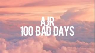 AJR - 100 Bad Days - { tradução } Video