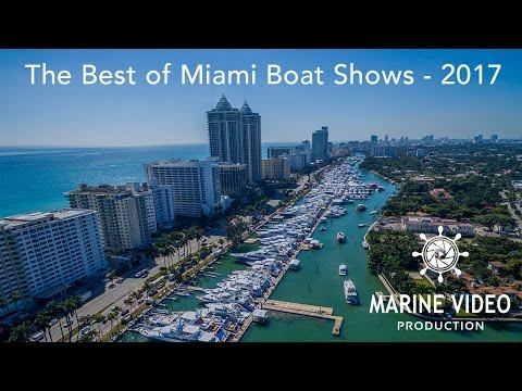 The Best of Miami Boat Shows Compilation - 2017