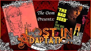 Video The Bad Seed, Lost in Adaptation ~ The Dom download MP3, 3GP, MP4, WEBM, AVI, FLV September 2017