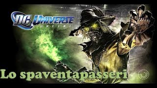 DC Universe Online [ITA] LO SPAVENTAPASSERI