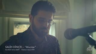 Salih Dinçel - Mucize (teaser)