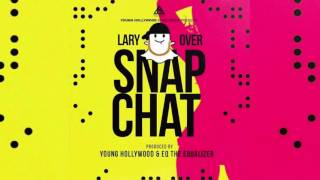 Lary Over - Snapchat
