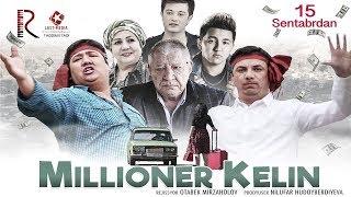 Yangi Узбек кино 2019 'MILYONER KELIN' КОМЕДИЯ