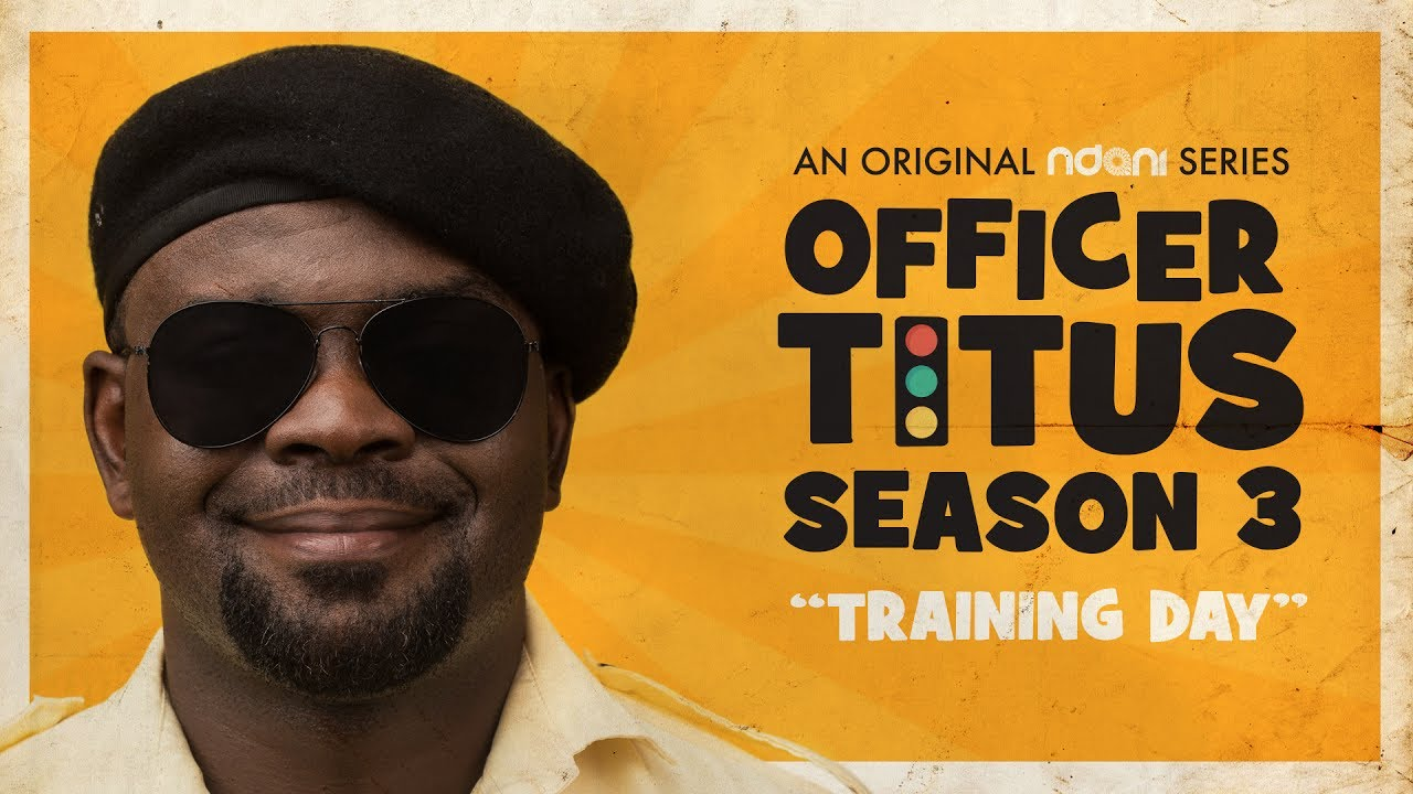 OFFICER TITUS S3E01 : OFFICER TITUS IS READY FOR TRAINING DAY