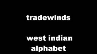 tradewinds west indian alphabet