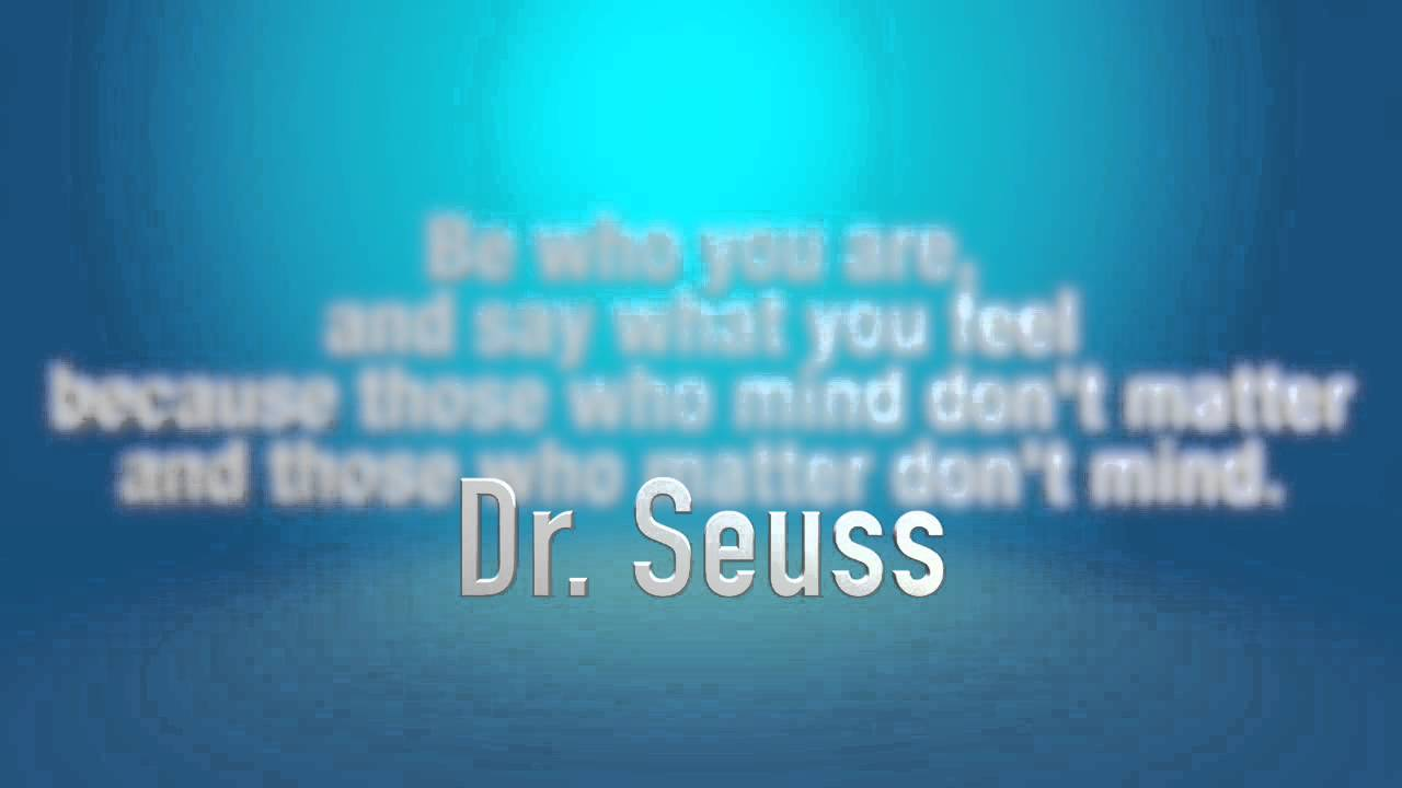 Dr Seuss Quote About Being True To Yourself And Choosing The People