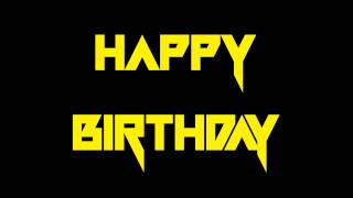 "Power Metal Themes - ""Happy Birthday"""