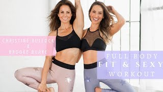 Full Body Fit and Sexy Workout | Christine Bullock x Brooke Burke