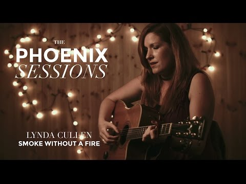 The Phoenix Sessions | Lynda Cullen | Smoke Without A Fire