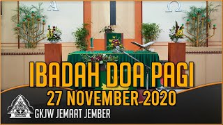 Mekar di masa Sukar - Ibadah Doa Pagi, 27 November 2020