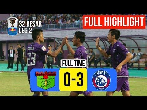 PERSITA 0-3 AREMA FC • FULL TIME • LEG 2 BABAK 32 BESAR PIALA INDONESIA •